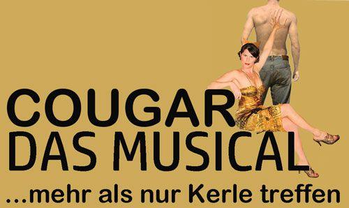 COUGAR - Das Musical - mehr als nur Kerle treffen
