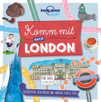 Lonely Planet Kinderreiseführer Komm mit nach London (Lonely Planet Kids)