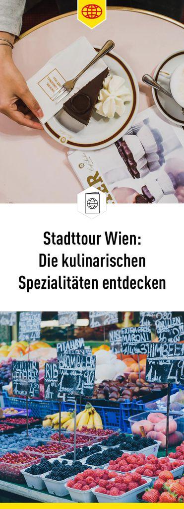 Die kulinarischen Highlights Wiens entdecken
