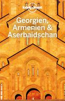 Lonely Planet Reiseführer Georgien, Armenien, Aserbaidschan